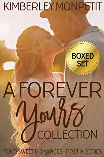 Forever Yours Romance Collection
